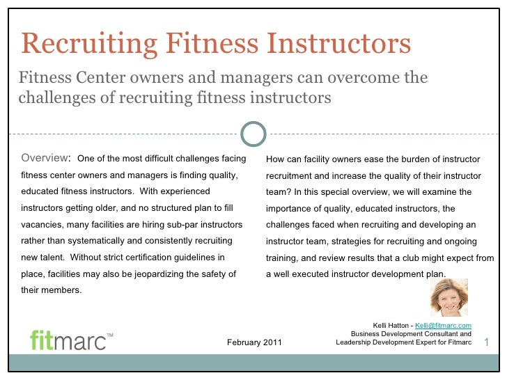 Recruiting Fitness Instructors Kelli Hatton -  [email_address] Business Development Consultant and Leadership Development ...