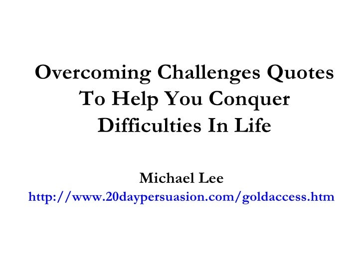 overcoming challenges in life