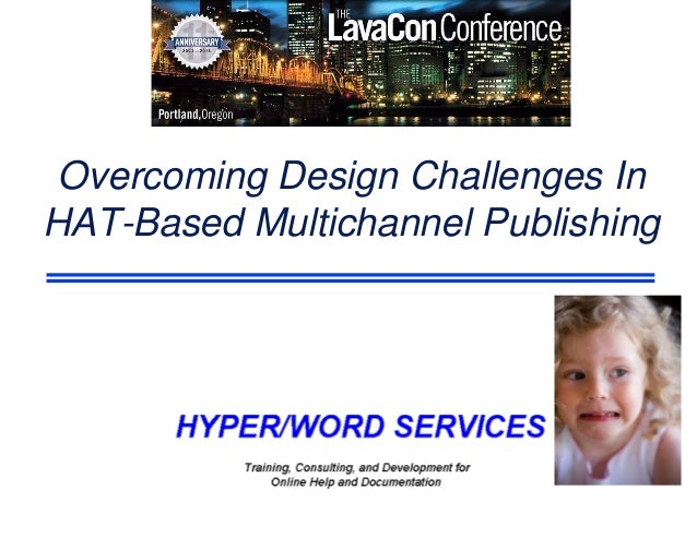 Overcoming Design Challenges In HAT-Based Multichannel Publishing