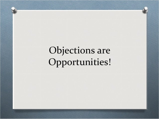 Overcoming Objections - What to Say and How To Say It Slide 3