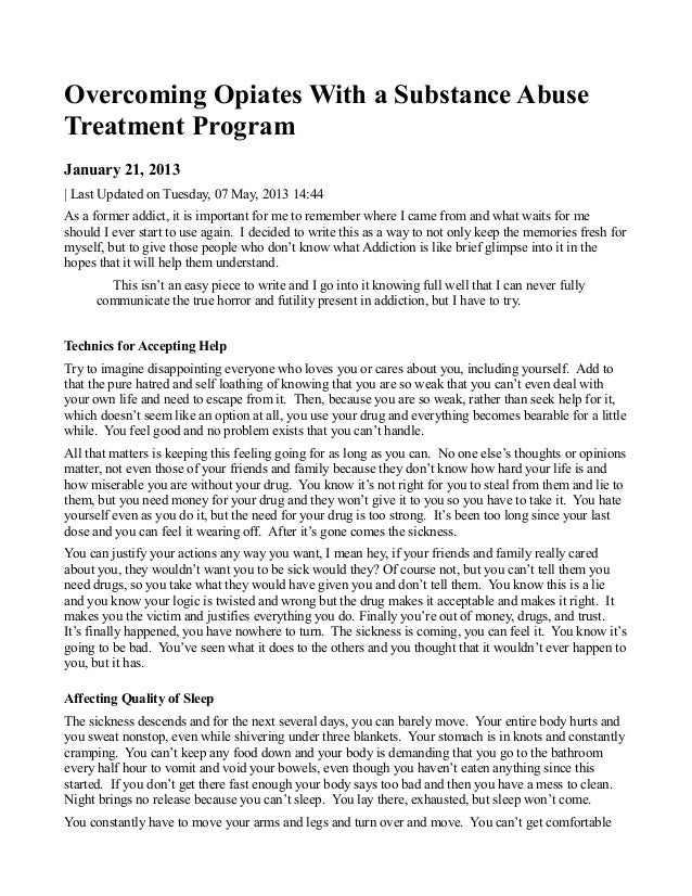 Overcoming Opiates With a Substance AbuseTreatment ProgramJanuary 21, 2013| Last Updated on Tuesday, 07 May, 2013 14:44As ...