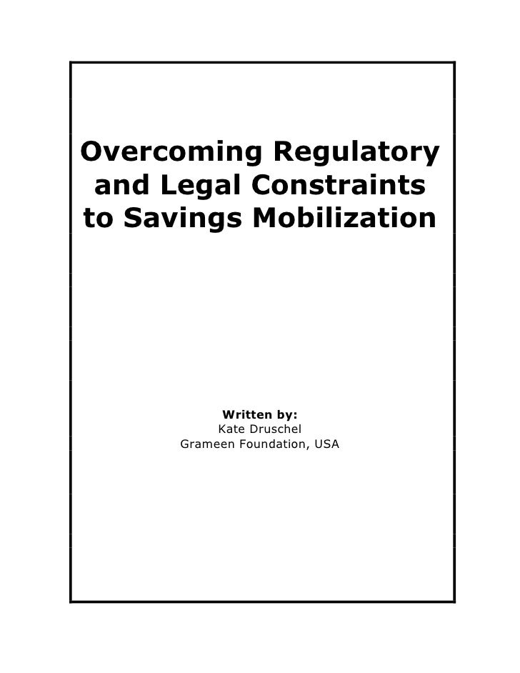 Overcoming Regulatory  and Legal Constraints to Savings Mobilization                Written by:            Kate Druschel  ...