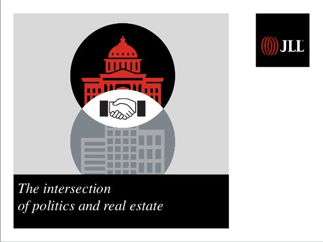 The intersection of politics and real estate
