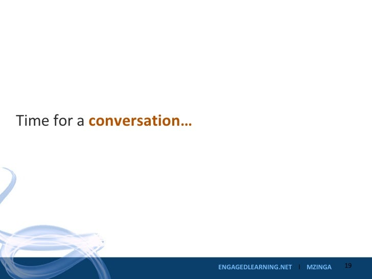 Time for a  conversation…