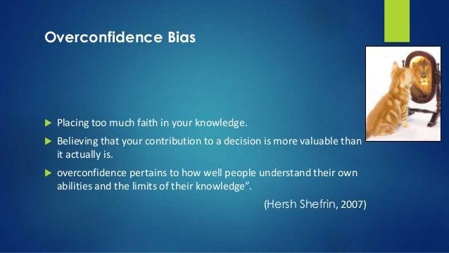 Overconfident Person