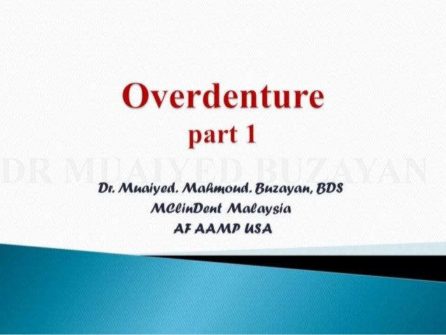 Overdentures and attachments part 1