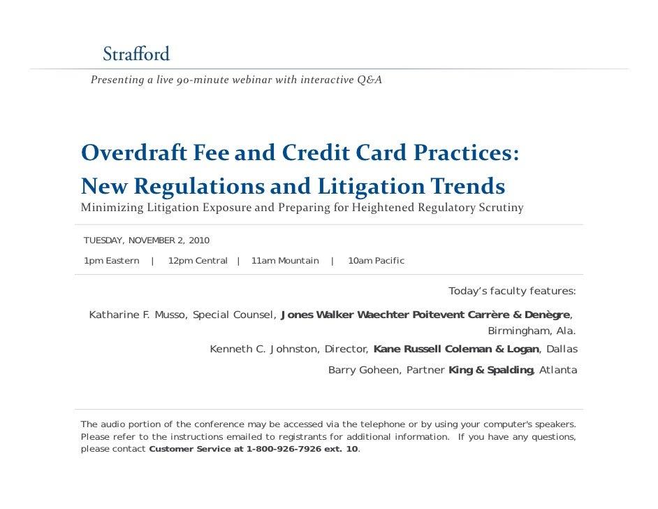 Presentingalive90‐minutewebinarwithinteractiveQ&AOverdraftFeeandCreditCardPractices:NewRegulationsandLitig...