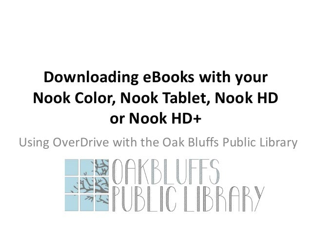 Downloading eBooks to your Nook Color, Nook Tablet, Nook
