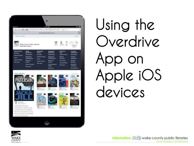 Using the  Overdrive  App on  Apple iOS  devices