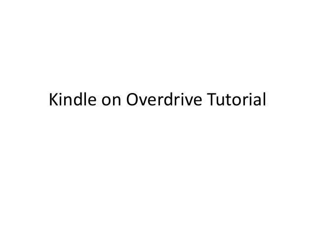 Kindle on Overdrive Tutorial