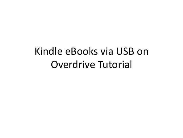 Kindle eBooks via USB onOverdrive Tutorial