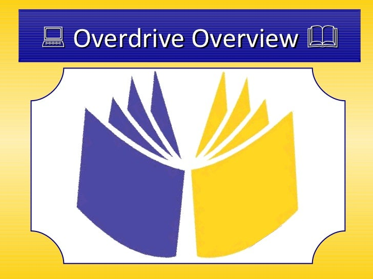 Overdrive overview1