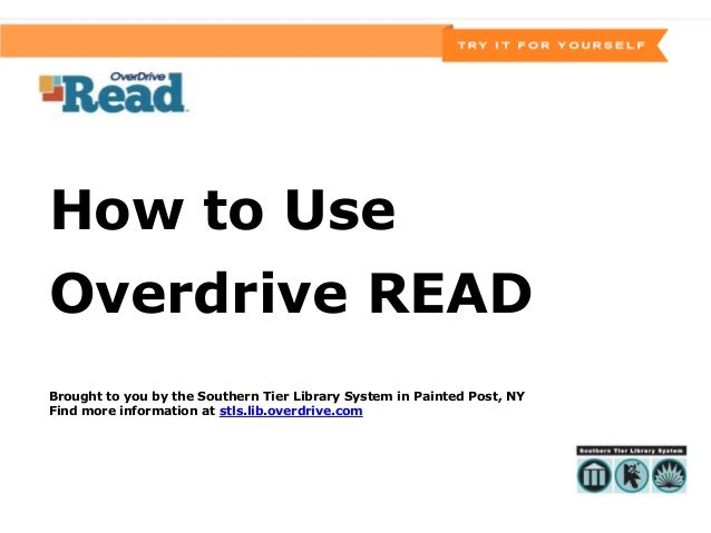 How to UseOverdrive READBrought to you by the Southern Tier Library System in Painted Post, NYFind more information at stl...
