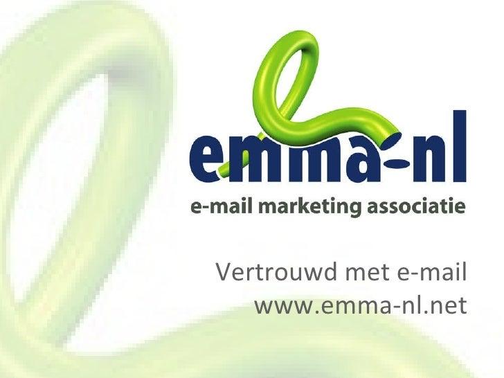 Vertrouwd met e-mail www.emma-nl.net