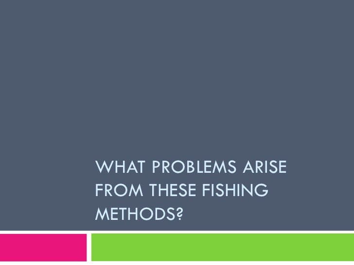 over fishing problems and solutions While many areas are looking at ways to grow fish sustainably rather than catching them from the ocean, some of the best solutions for south africa's overfishing problem may simply be new fishing techniques or old fishing techniques revived one solution that has recently been tried in america notes that a.