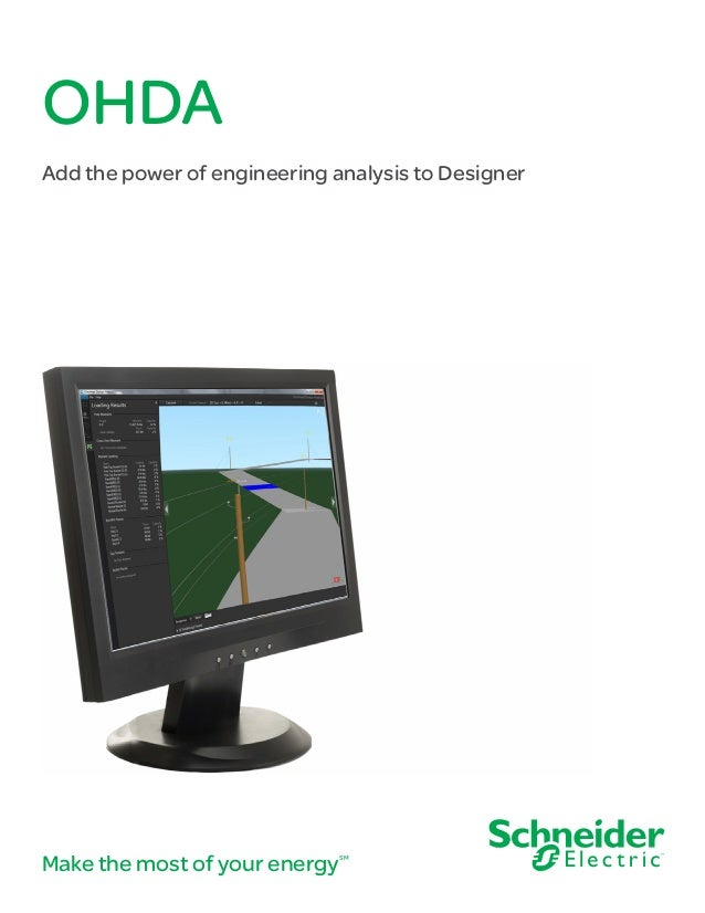 OHDA Add the power of engineering analysis to Designer Make the most of your energySM