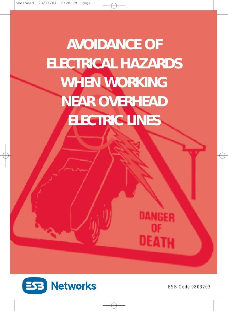 overhead   23/11/04   2:28 PM   Page 1                 AVOIDANCE OF              ELECTRICAL HAZARDS                WHEN WO...