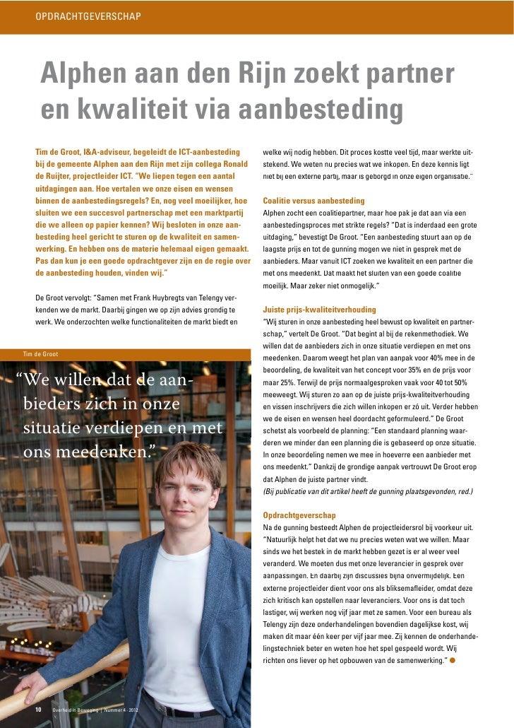 OPDRACHTGEVERSCHAP     Alphen aan den Rijn zoekt partner     en kwaliteit via aanbesteding    Tim de Groot, I&A-adviseur, ...