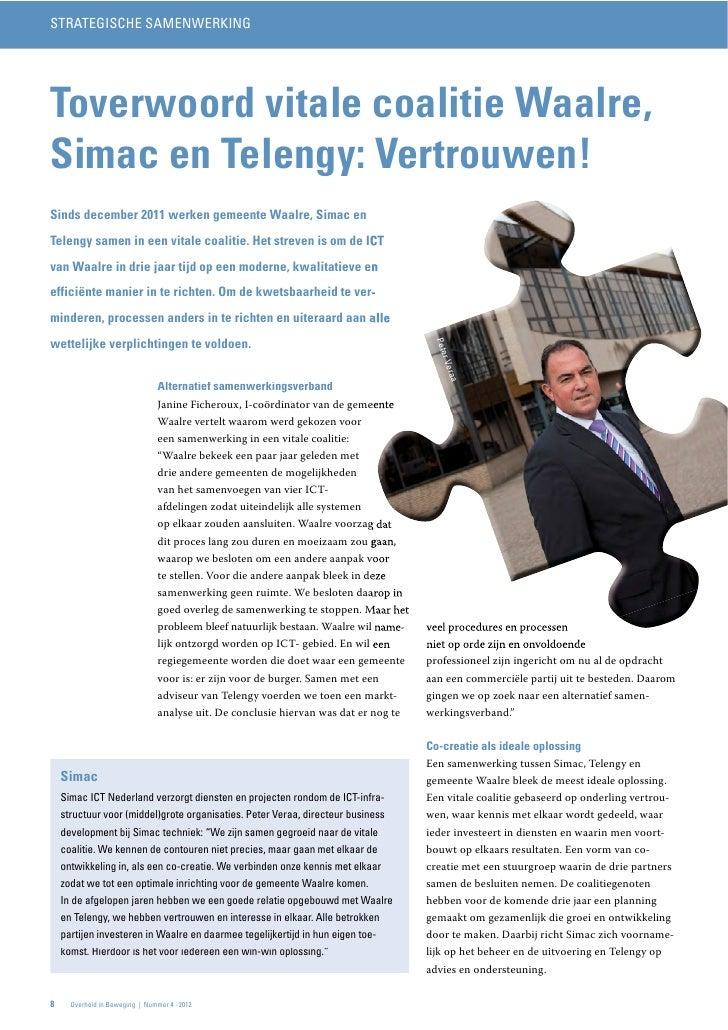 STRATEGISCHE SAMENWERKINGToverwoord vitale coalitie Waalre,Simac en Telengy: Vertrouwen!Sinds december 2011 werken gemeent...