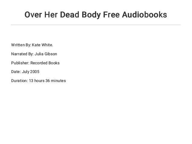 over her dead body white kate
