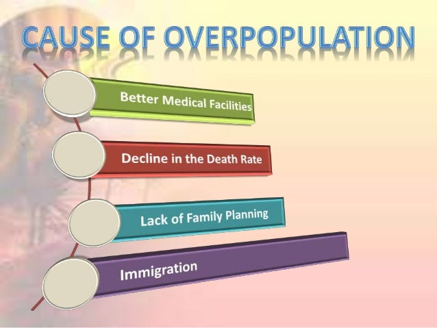 Causes of Overpopulation