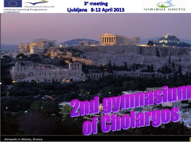 3rd meeting  Ljubljana 8-12 April 2013Comenius project