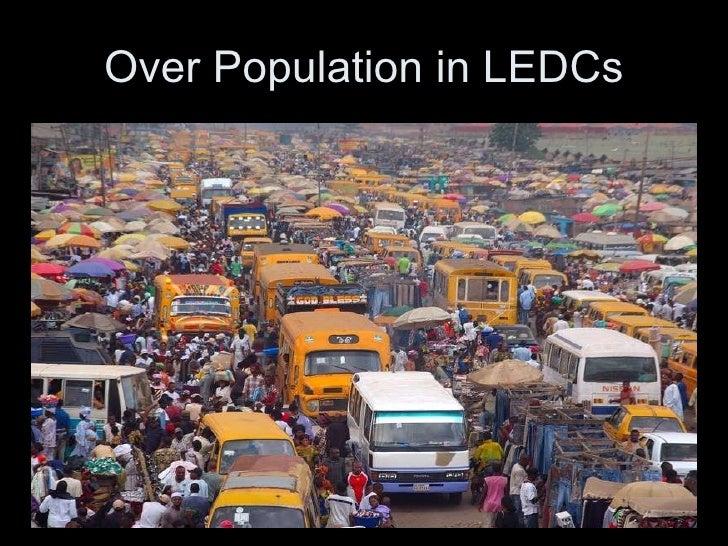 Over Population in LEDCs