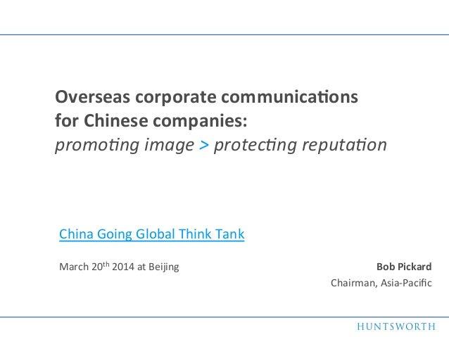 1   Bob  Pickard   Chairman,  Asia-‐Pacific      Overseas  corporate  communica5ons            ...