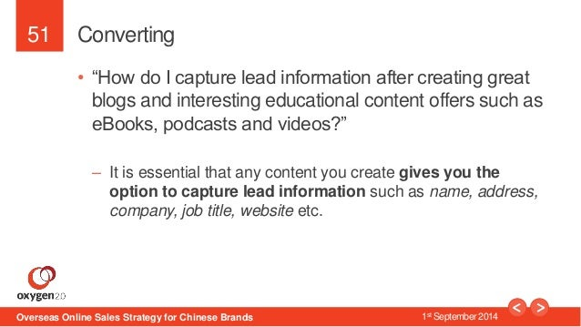 """51  Converting  • """"How do I capture lead information after creating great  blogs and interesting educational content offer..."""