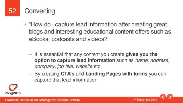 """52  Converting  • """"How do I capture lead information after creating great  blogs and interesting educational content offer..."""