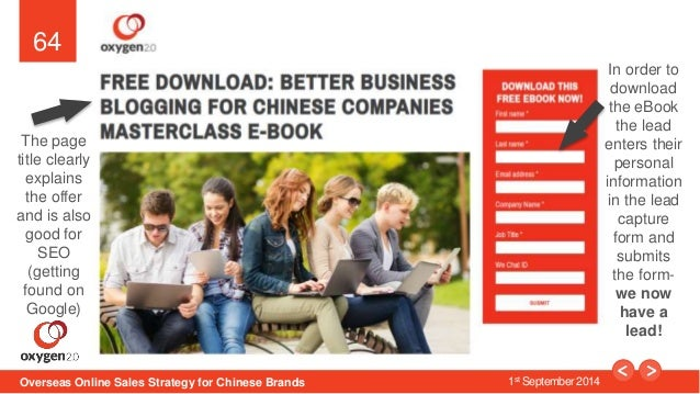 64  Converting- Example Landing Page  Overseas Online Sales Strategy for Chinese Brands 1st September 2014  In order to  d...
