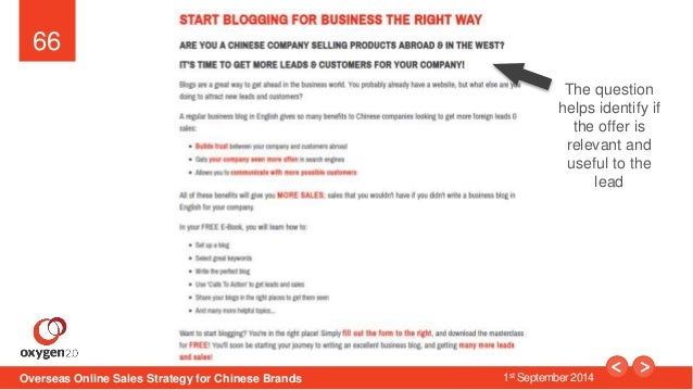 66  The question  helps identify if  the offer is  relevant and  useful to the  Overseas Online Sales Strategy for Chinese...