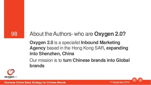 98  98 About the Authors- who are Oxygen 2.0?  Oxygen 2.0 is a specialist Inbound Marketing  Agency based in the Hong Kong...