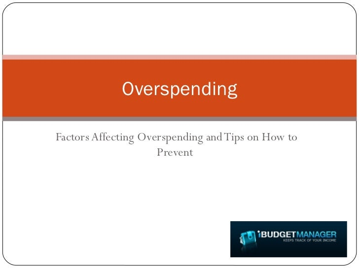 Factors Affecting Overspending and Tips on How to Prevent  Overspending