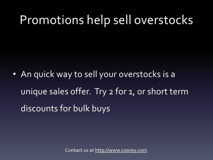 Are you overstocked?  Here's how to sell your overstocks Slide 3