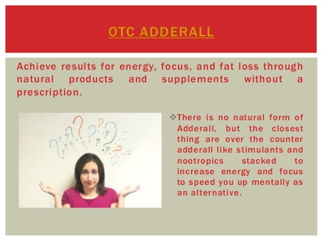 Over The Counter Adderall