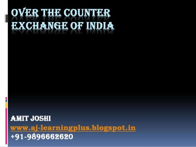 Over the counter exchange of india