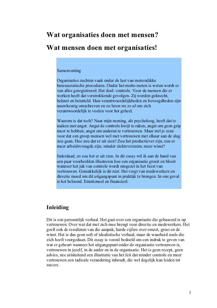 Wat organisaties doen met mensen?Wat mensen doen met organisaties!     Samenvatting     Organisaties zuchten vaak onder de...