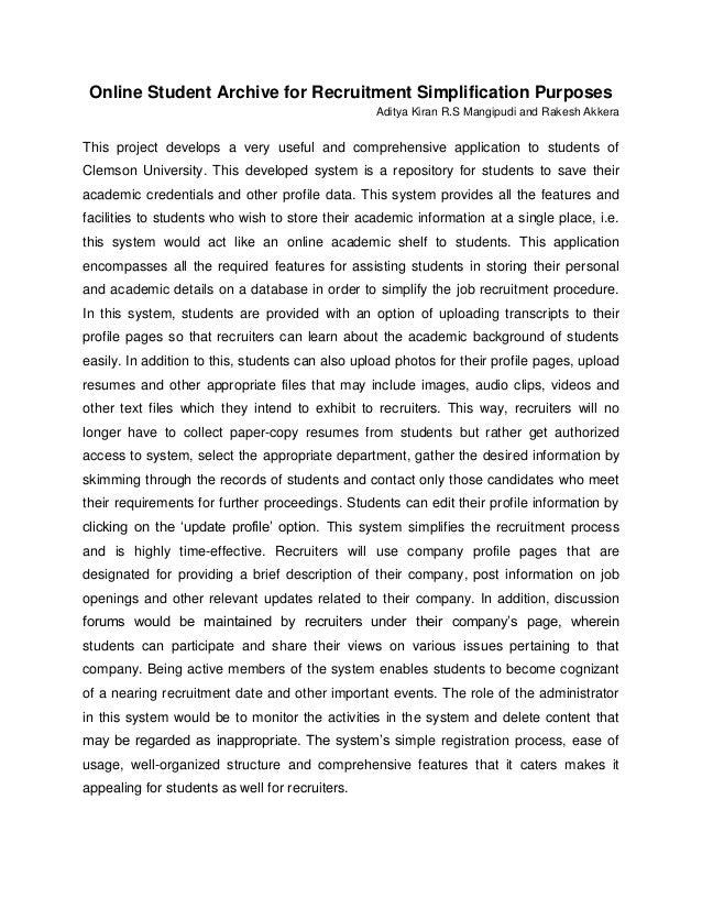 Online Student Archive for Recruitment Simplification Purposes Aditya Kiran R.S Mangipudi and Rakesh Akkera This project d...