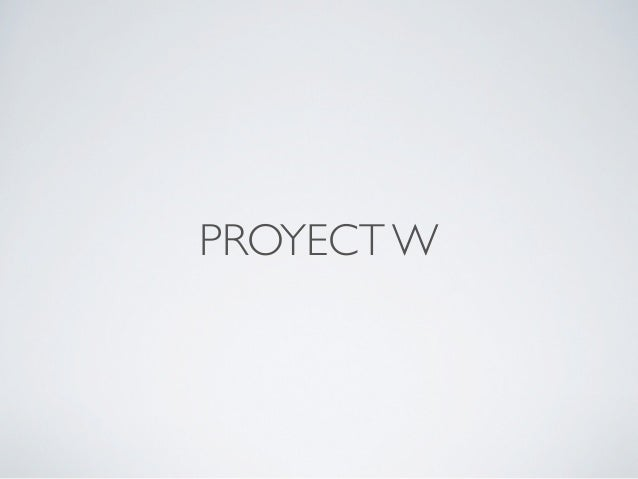 PROYECT W