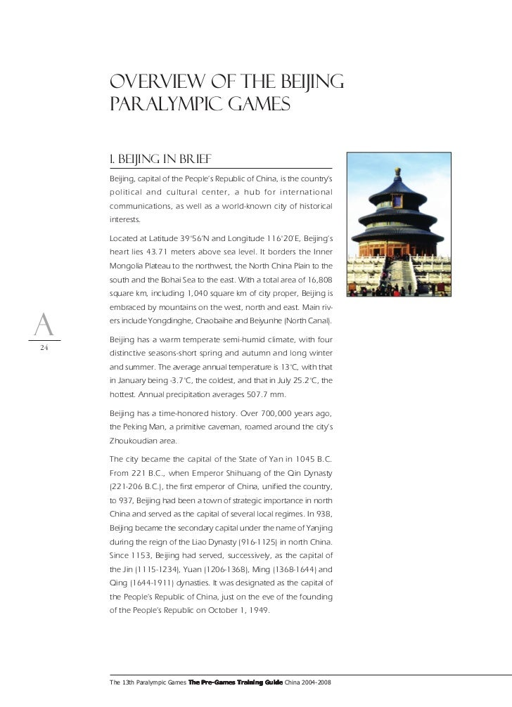 Overview of the Beijing      Paralympic Games       1. Beijing in Brief      Beijing, capital of the People's Republic of ...