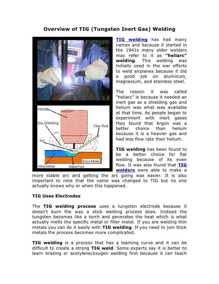 Overview of TIG (Tungsten Inert Gas) Welding                                          TIG welding has had many            ...