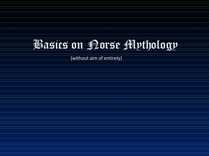 Basics on Norse Mythology (without aim of entirety)