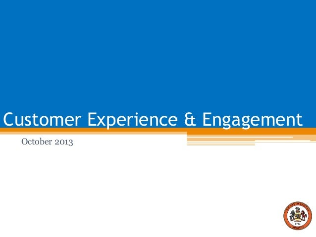 Customer Experience & Engagement October 2013
