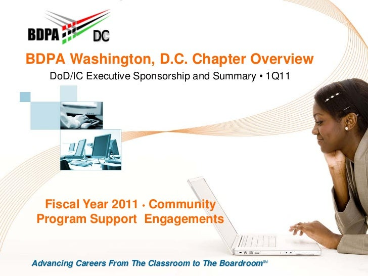 DCBDPA Washington, D.C. Chapter Overview    DoD/IC Executive Sponsorship and Summary • 1Q11  Fiscal Year 2011 • Community ...