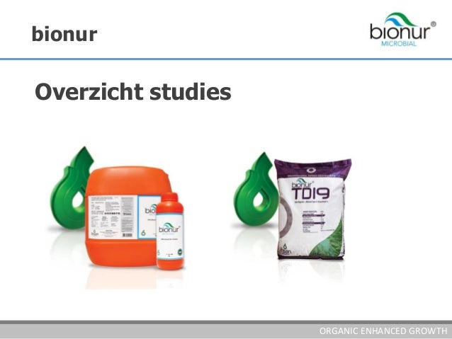 bionur Overzicht studies ORGANIC ENHANCED GROWTH