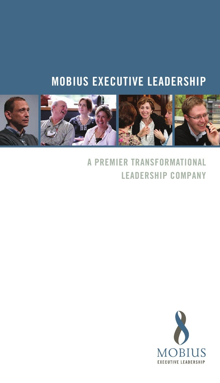 MOBIUS EXECUTIVE LEADERSHIP           A PREMIER TRAnSfORMATIOnAL               LEADERSHIP COMPAny