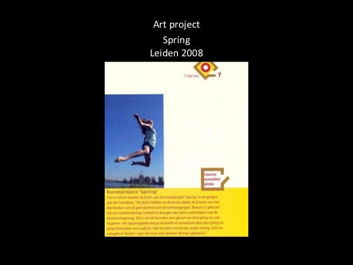 Art project   SpringLeiden 2008