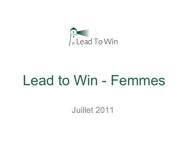 Lead to Win - Femmes Juillet 2011