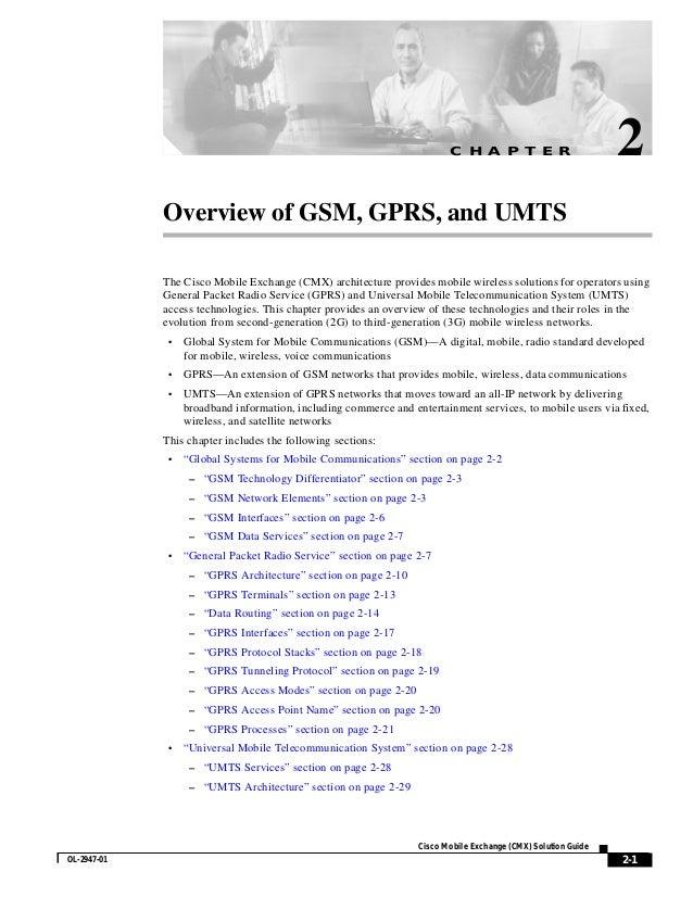 C H A P T E R                         2             Overview of GSM, GPRS, and UMTS             The Cisco Mobile Exchange ...